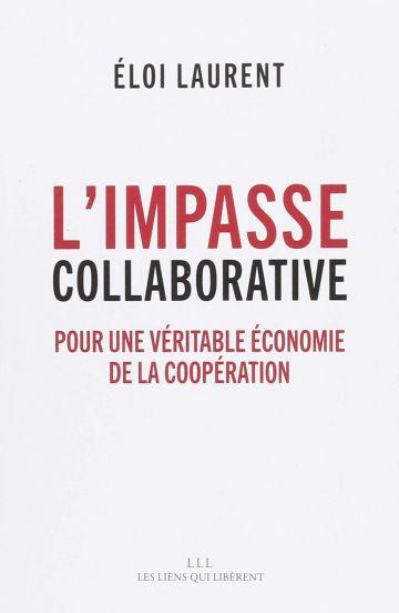 Couverture du livre : L'impasse collaborative