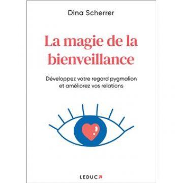 Couverture du livre : La magie de la bienveillance