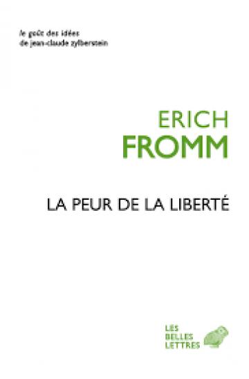 Le livre du mois : La peur de la liberté